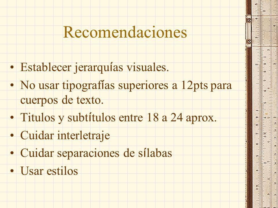 Recomendaciones Establecer jerarquías visuales.