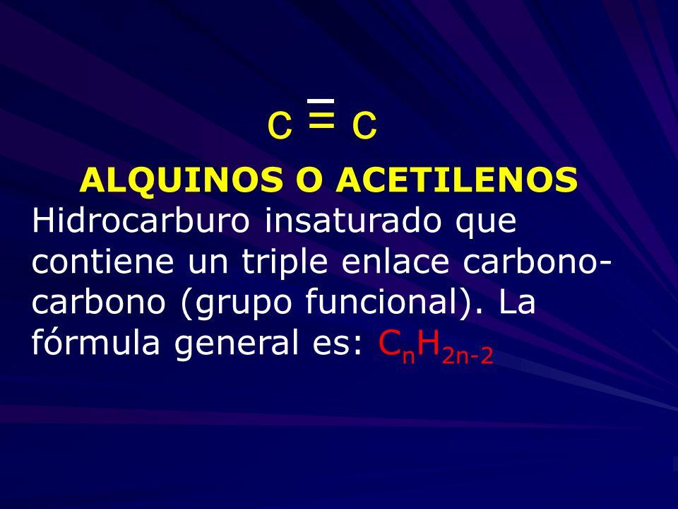 c = c ALQUINOS O ACETILENOS