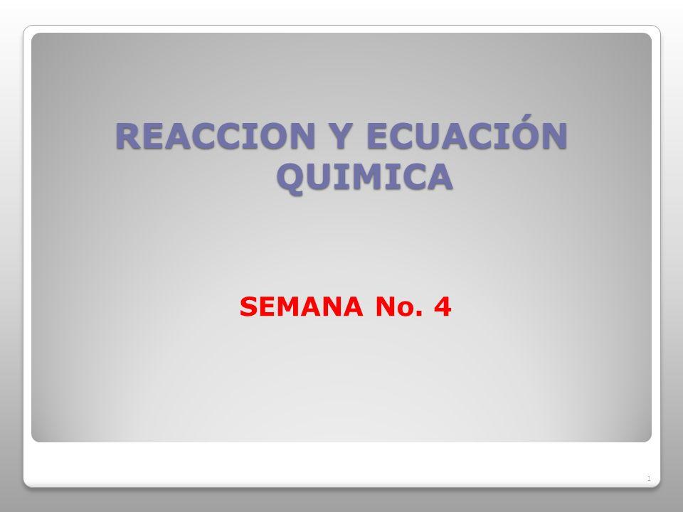REACCION Y ECUACIÓN QUIMICA