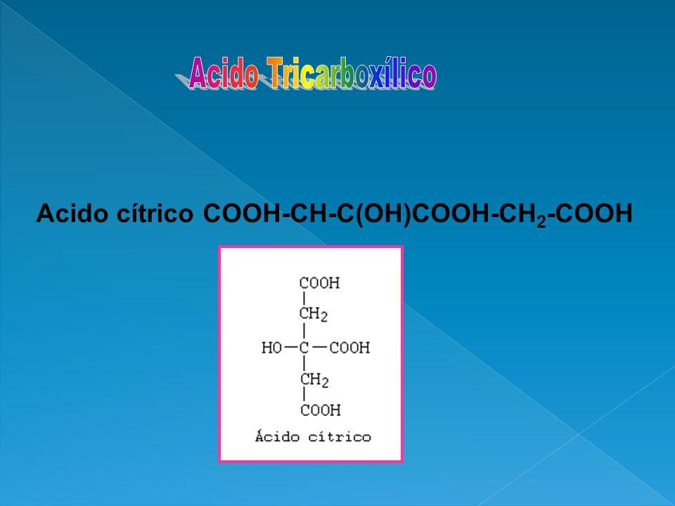 Acido cítrico COOH-CH-C(OH)COOH-CH2-COOH
