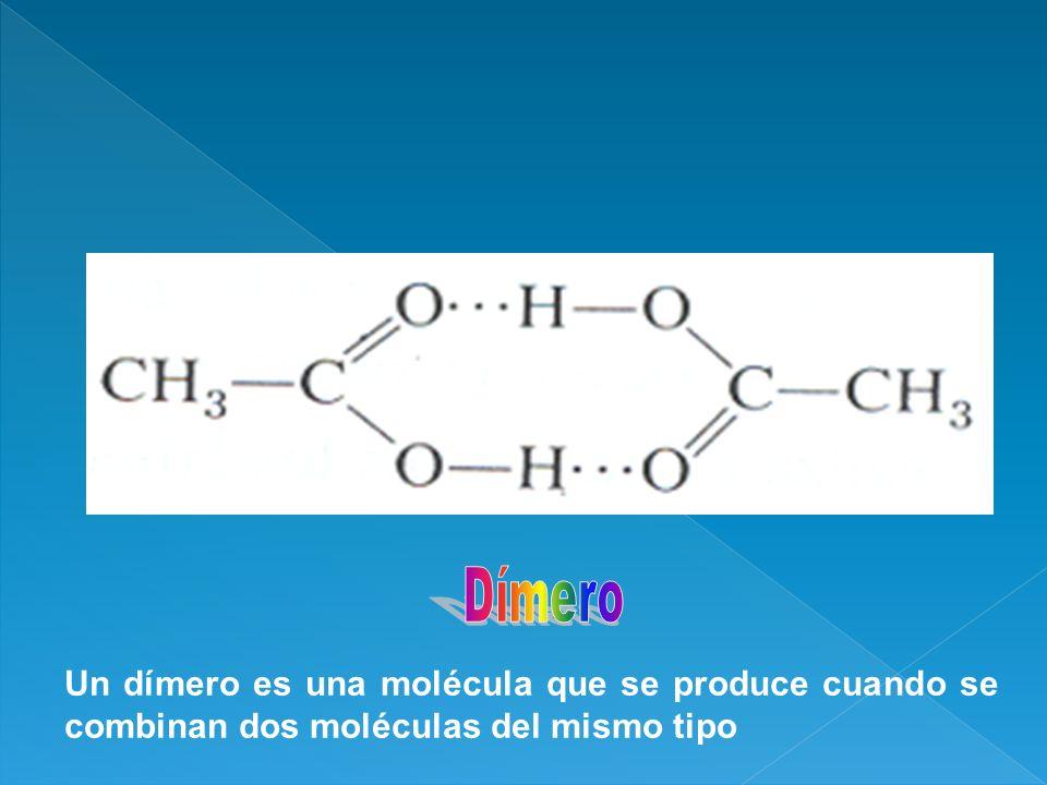 Dímero Un dímero es una molécula que se produce cuando se combinan dos moléculas del mismo tipo