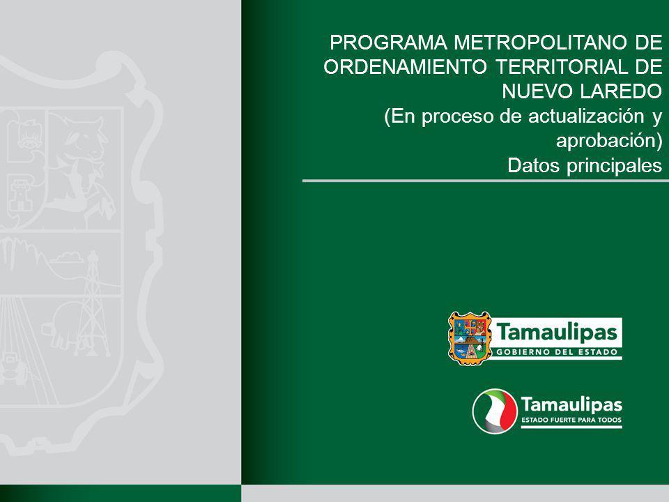 PROGRAMA METROPOLITANO DE ORDENAMIENTO TERRITORIAL DE NUEVO LAREDO