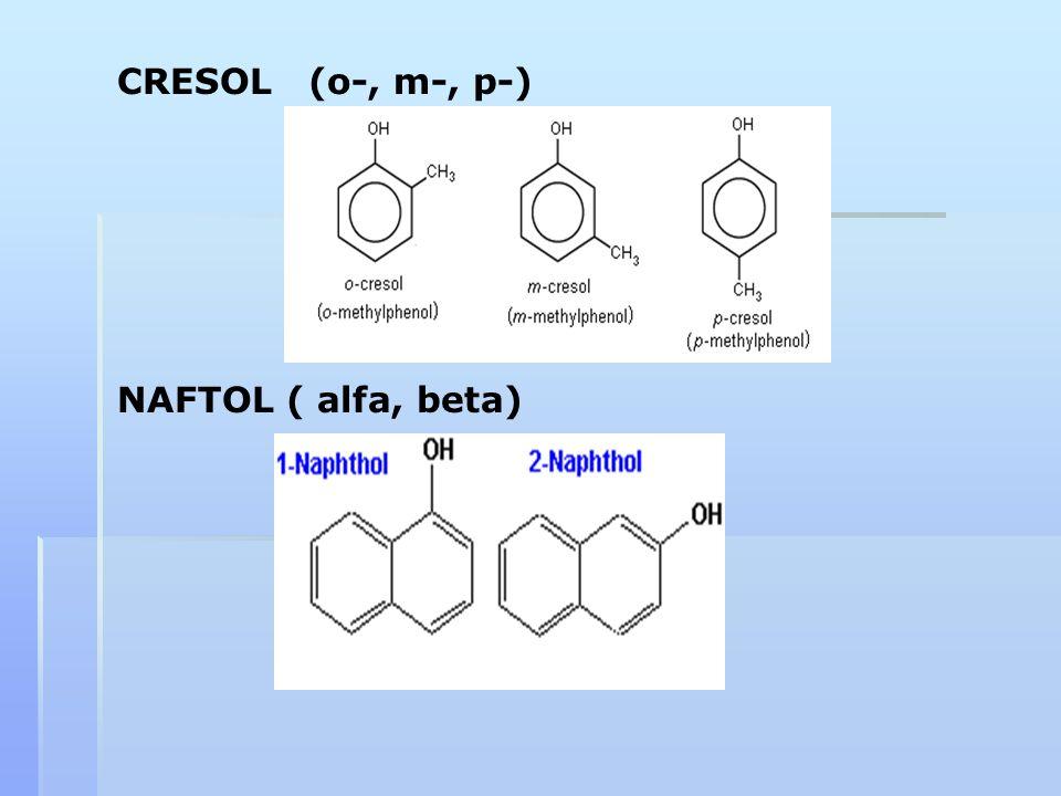 CRESOL (o-, m-, p-) NAFTOL ( alfa, beta)