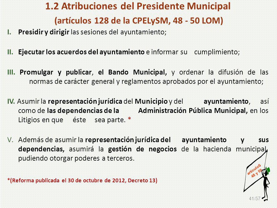 1.2 Atribuciones del Presidente Municipal