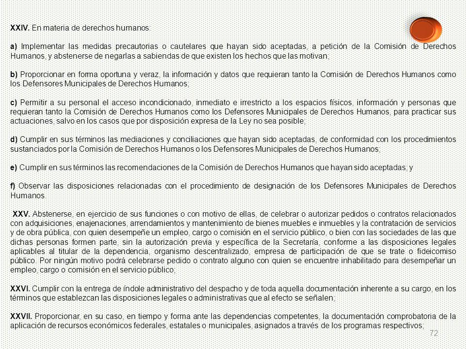 XXIV. En materia de derechos humanos: