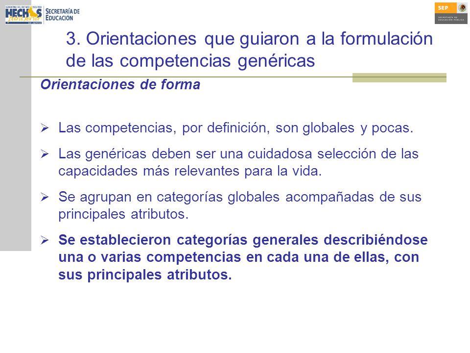 3. Orientaciones que guiaron a la formulación de las competencias genéricas
