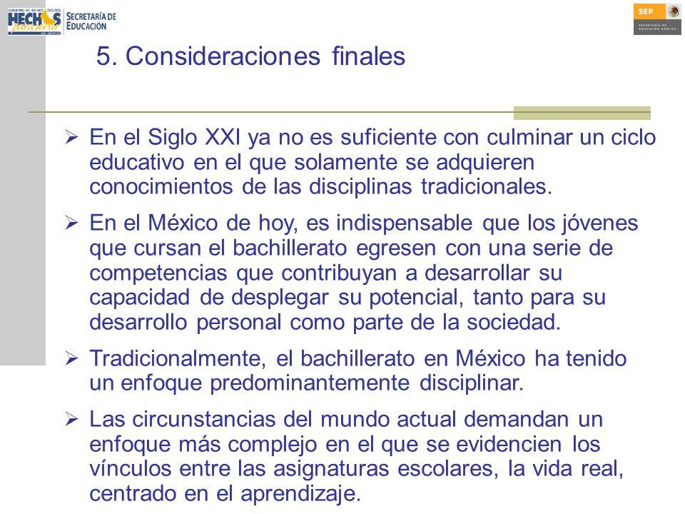 5. Consideraciones finales