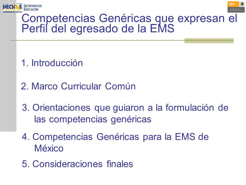 Competencias Genéricas que expresan el Perfil del egresado de la EMS