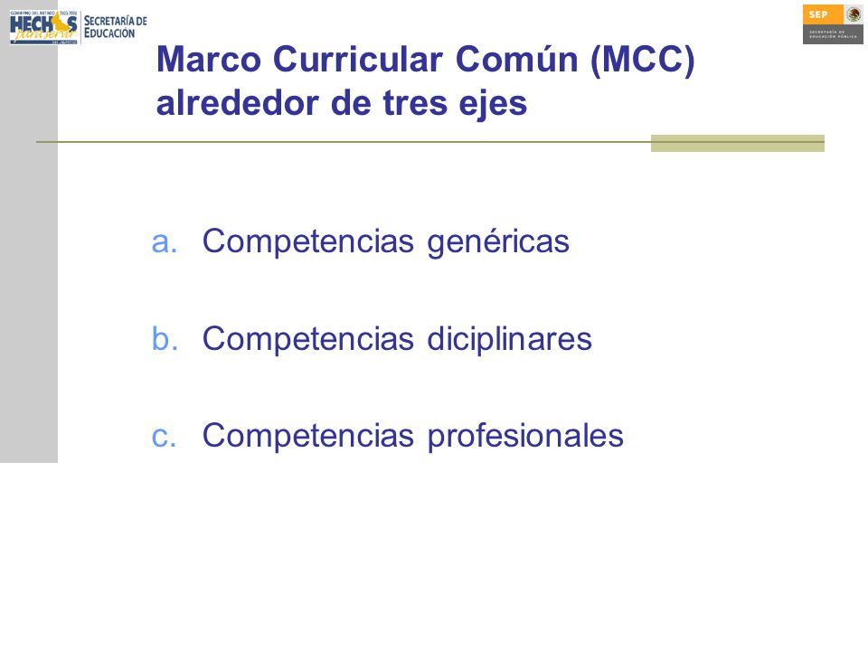 Marco Curricular Común (MCC) alrededor de tres ejes