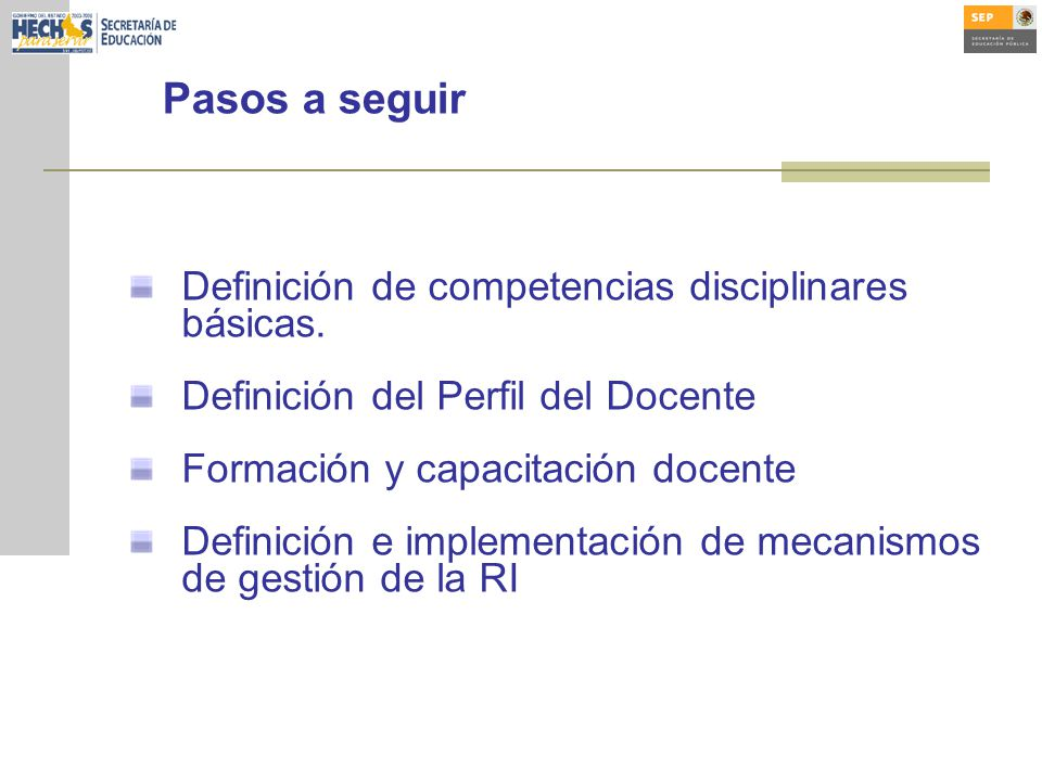 Pasos a seguir Definición de competencias disciplinares básicas.