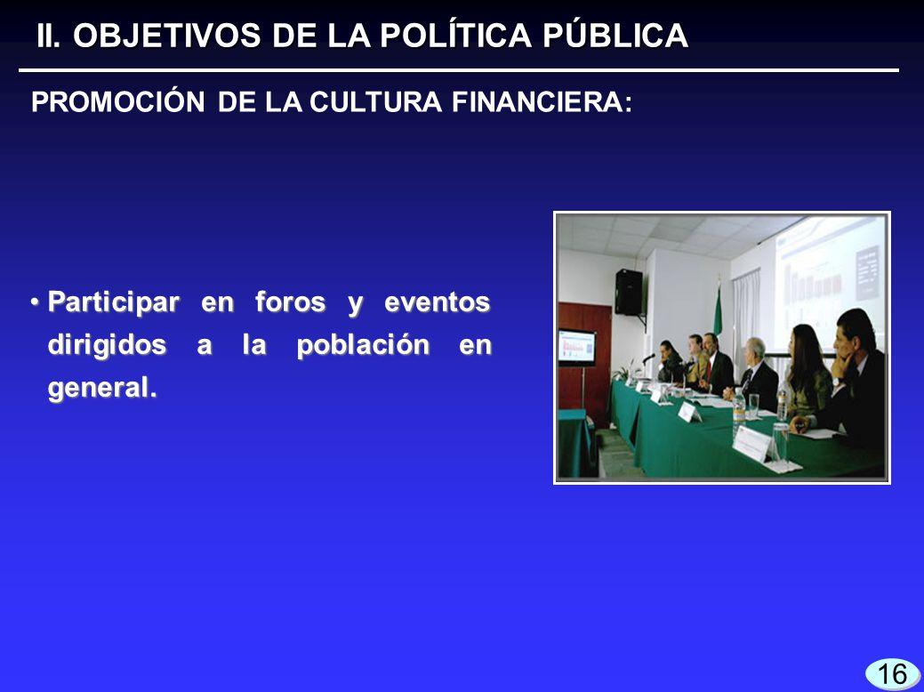 II. OBJETIVOS DE LA POLÍTICA PÚBLICA