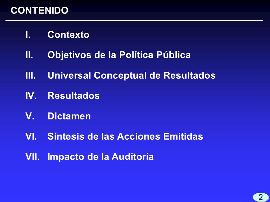 Objetivos de la Política Pública Universal Conceptual de Resultados