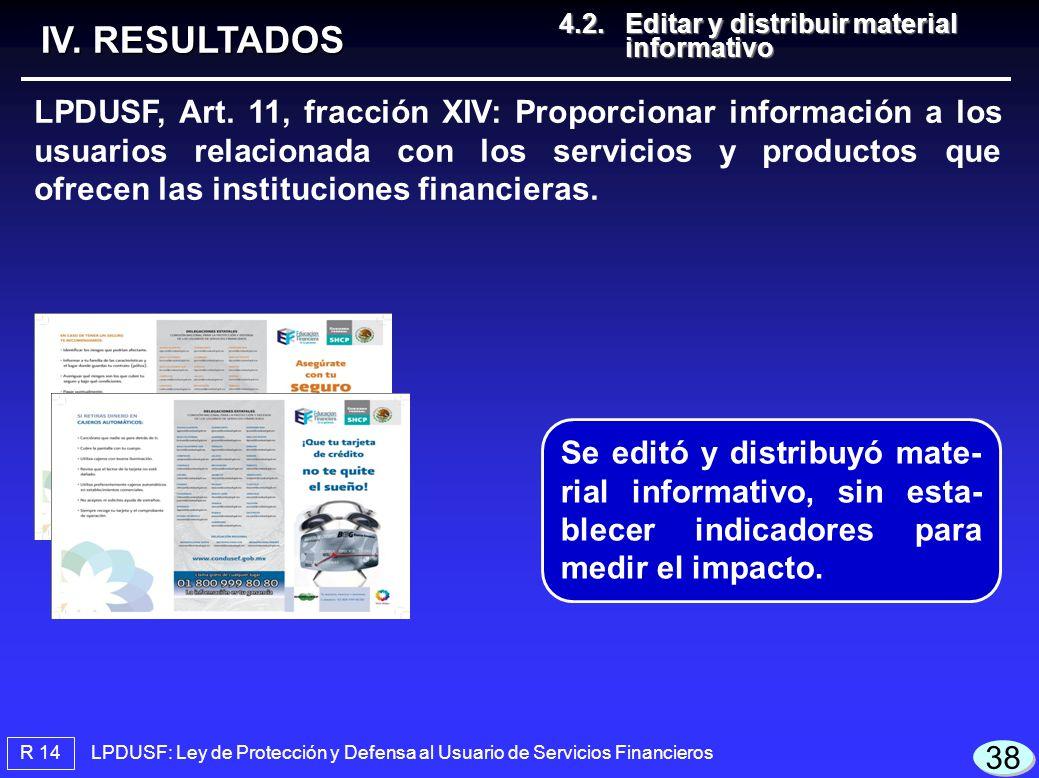 IV. RESULTADOS 4.2. Editar y distribuir material informativo.
