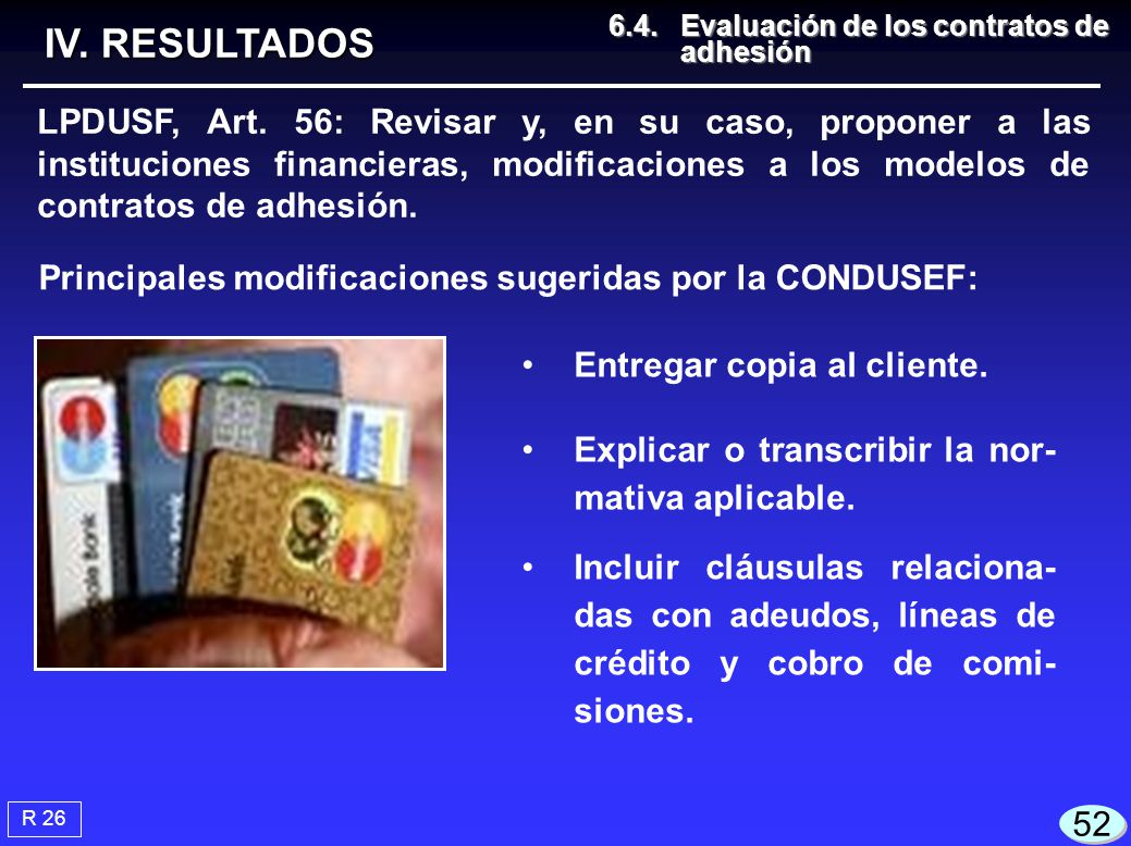 IV. RESULTADOS 6.4. Evaluación de los contratos de adhesión.