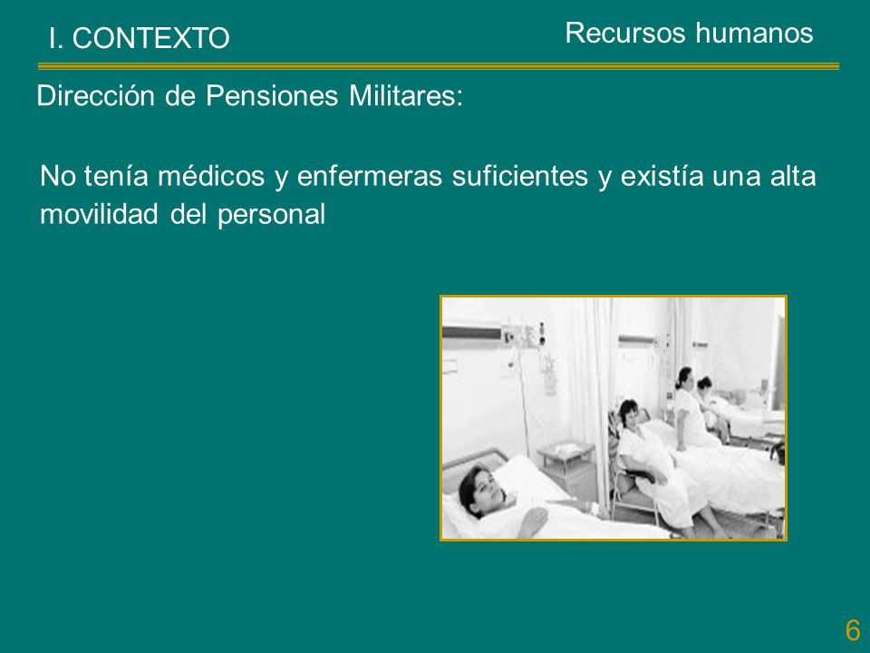 Recursos humanos I. CONTEXTO. Dirección de Pensiones Militares: