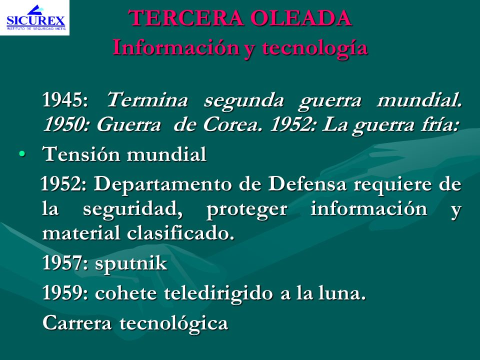 TERCERA OLEADA Información y tecnología