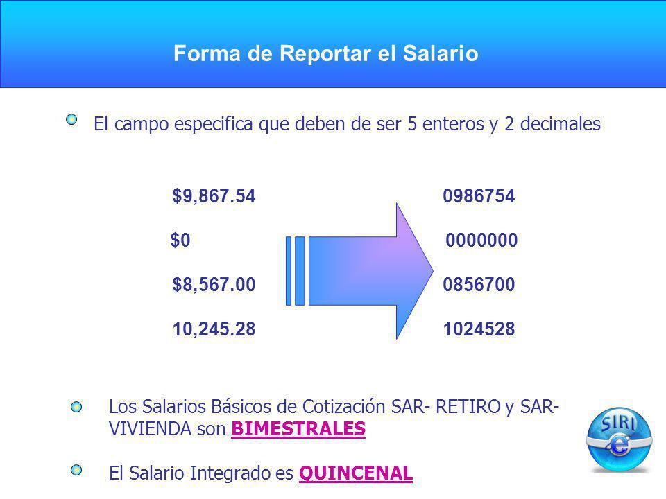 Forma de Reportar el Salario