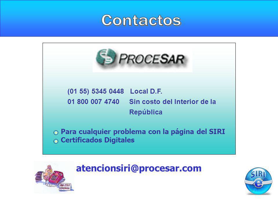Contactos atencionsiri@procesar.com (01 55) 5345 0448 Local D.F.