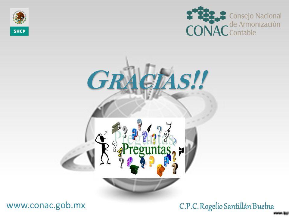 Gracias!! www.conac.gob.mx C.P.C. Rogelio Santillán Buelna