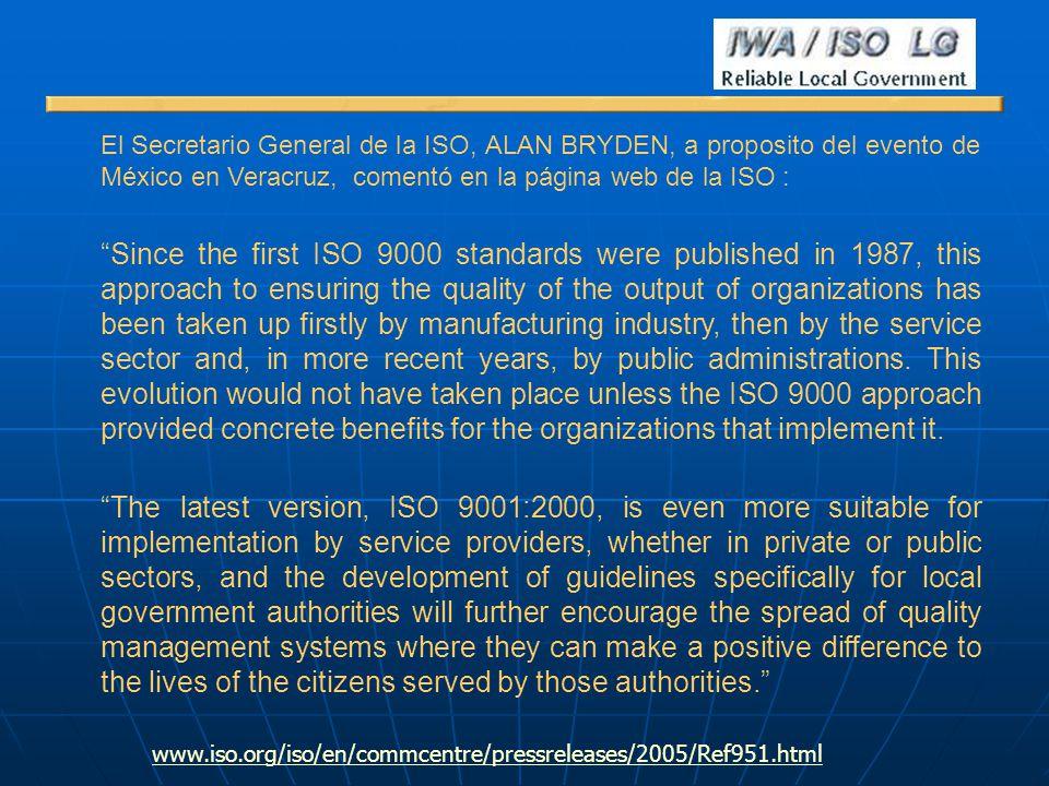 El Secretario General de la ISO, ALAN BRYDEN, a proposito del evento de México en Veracruz, comentó en la página web de la ISO :