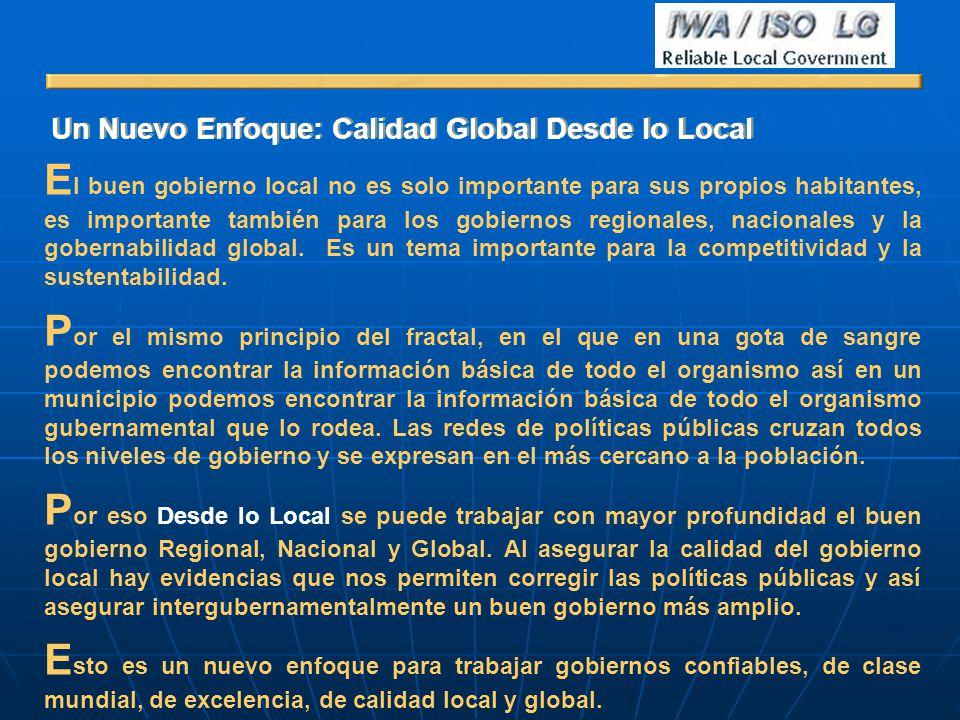 El buen gobierno local no es solo importante para sus propios habitantes, es importante también para los gobiernos regionales, nacionales y la gobernabilidad global. Es un tema importante para la competitividad y la sustentabilidad.