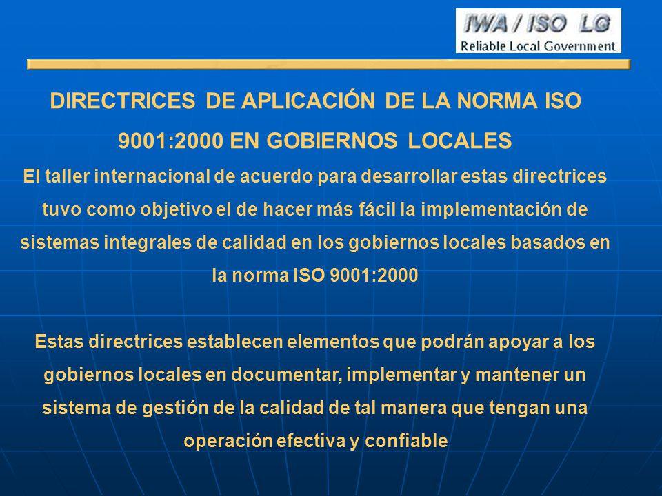 DIRECTRICES DE APLICACIÓN DE LA NORMA ISO 9001:2000 EN GOBIERNOS LOCALES