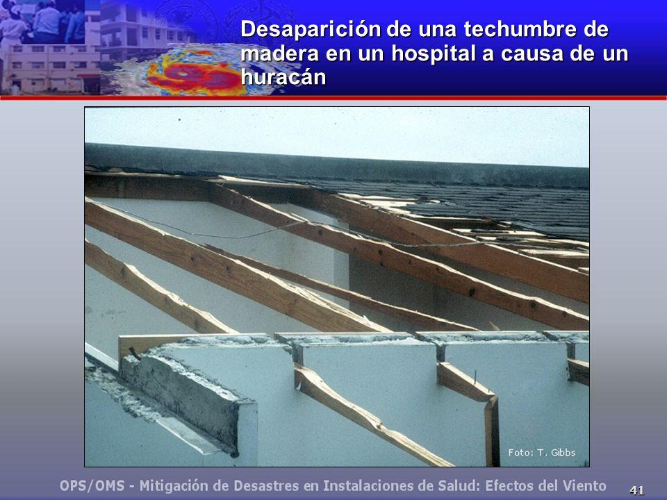 Desaparición de una techumbre de madera en un hospital a causa de un huracán