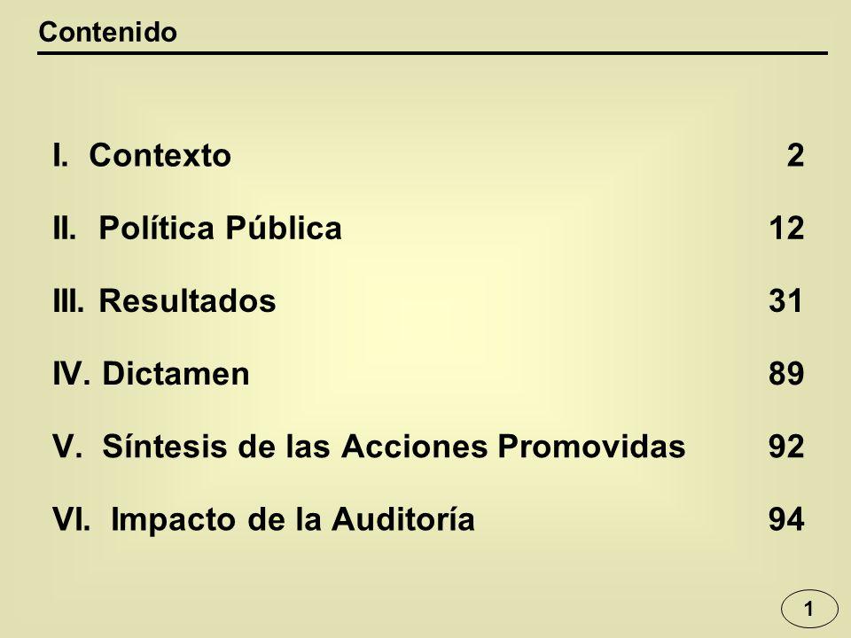 V. Síntesis de las Acciones Promovidas 92 VI. Impacto de la Auditoría