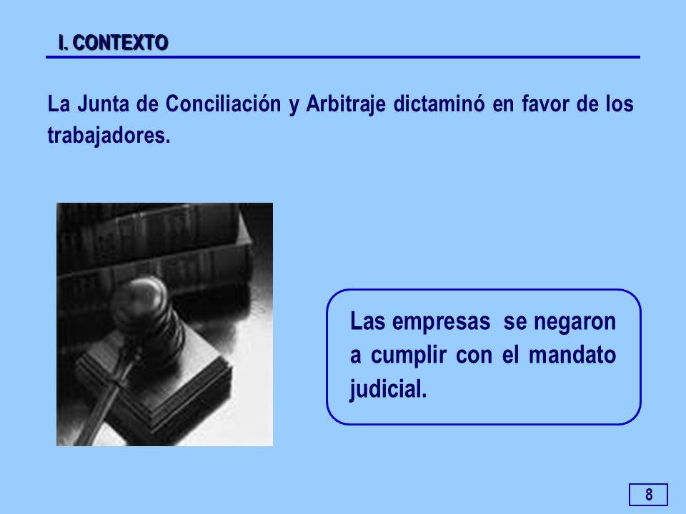 Las empresas se negaron a cumplir con el mandato judicial.