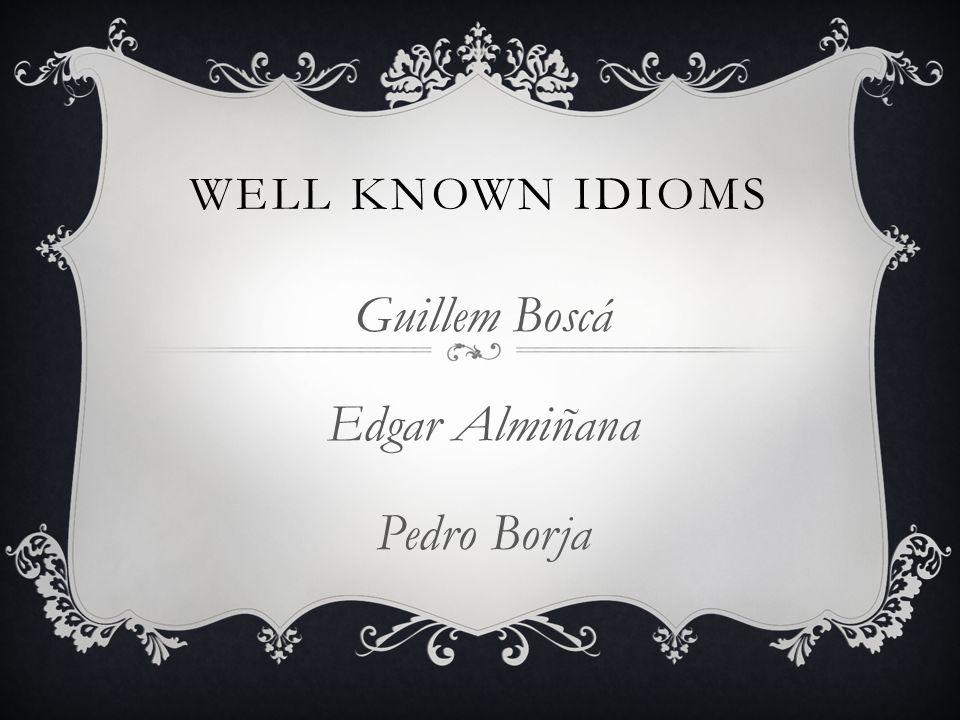 Guillem Boscá Edgar Almiñana Pedro Borja