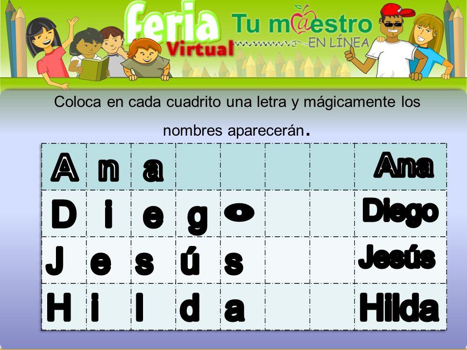 A n a D i e g J s ú H l d Hilda Ana o Diego Jesús
