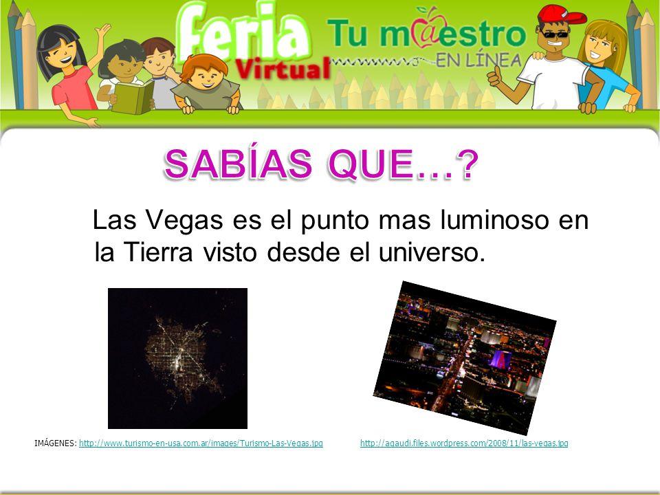SABÍAS QUE… Las Vegas es el punto mas luminoso en la Tierra visto desde el universo.