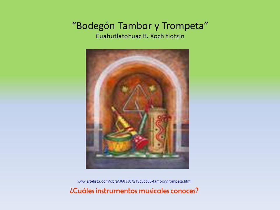 Bodegón Tambor y Trompeta Cuahutlatohuac H. Xochitiotzin