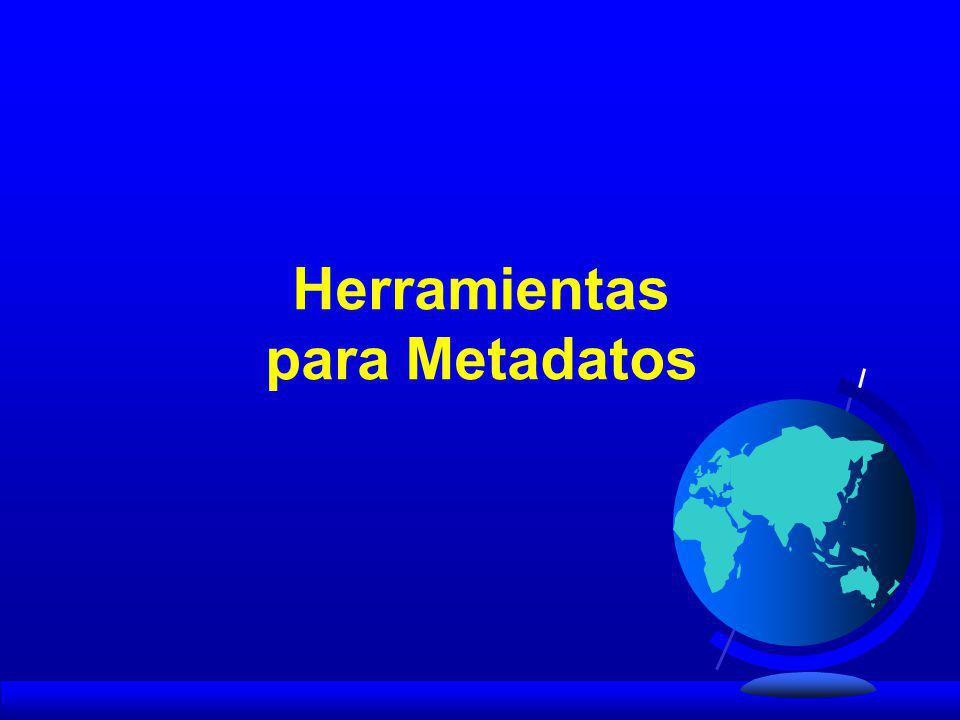 Herramientas para Metadatos