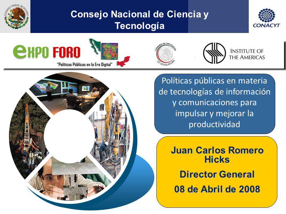 Consejo Nacional de Ciencia y Tecnología Juan Carlos Romero Hicks
