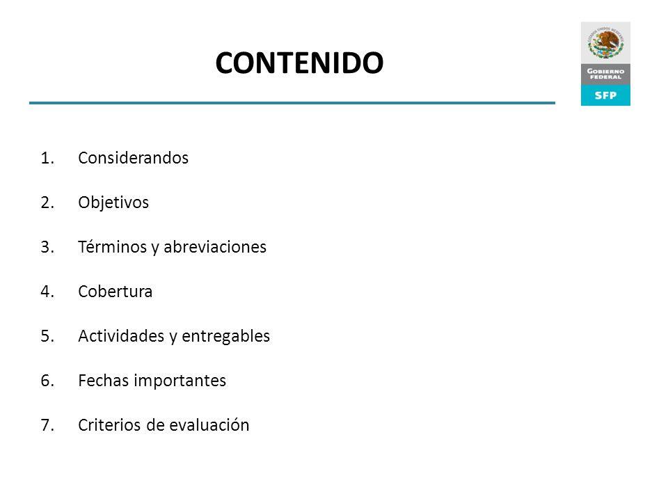 CONTENIDO Considerandos Objetivos Términos y abreviaciones Cobertura