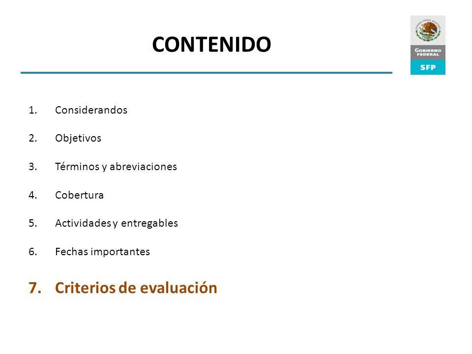 CONTENIDO Criterios de evaluación Considerandos Objetivos