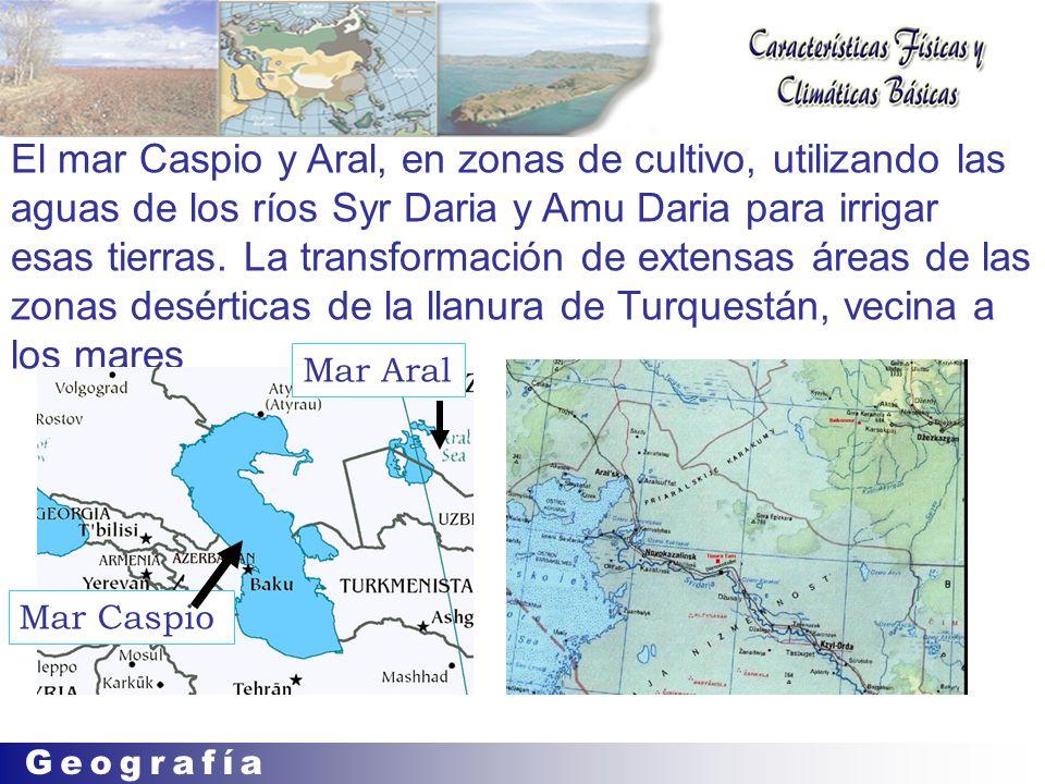 El mar Caspio y Aral, en zonas de cultivo, utilizando las aguas de los ríos Syr Daria y Amu Daria para irrigar esas tierras. La transformación de extensas áreas de las zonas desérticas de la llanura de Turquestán, vecina a los mares