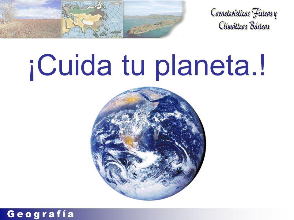 ¡Cuida tu planeta.!