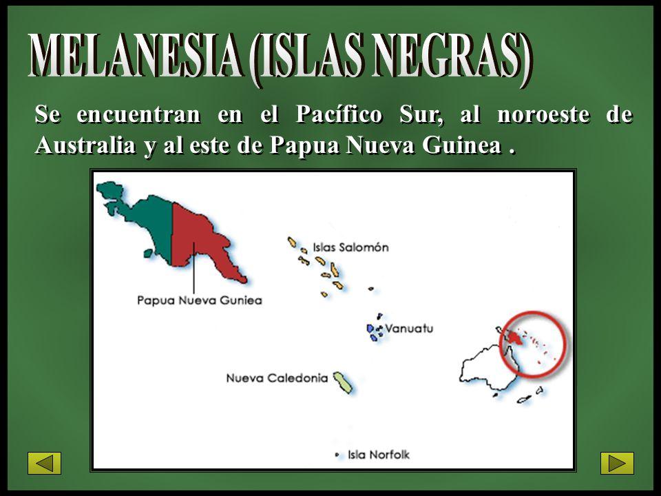 MELANESIA (ISLAS NEGRAS)