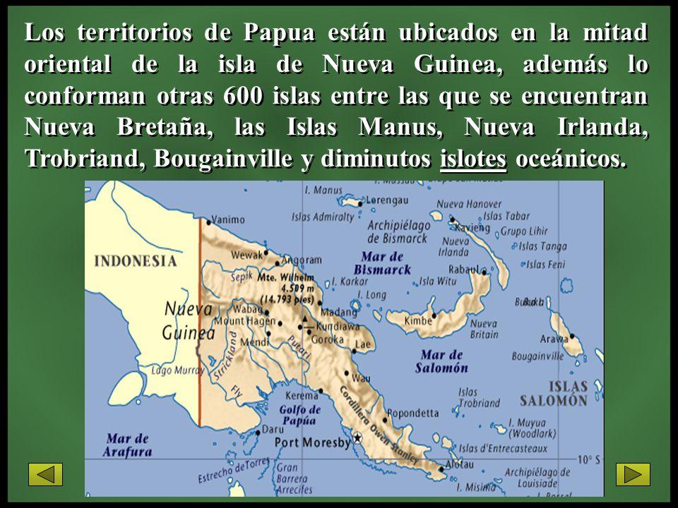 Los territorios de Papua están ubicados en la mitad oriental de la isla de Nueva Guinea, además lo conforman otras 600 islas entre las que se encuentran Nueva Bretaña, las Islas Manus, Nueva Irlanda, Trobriand, Bougainville y diminutos islotes oceánicos.