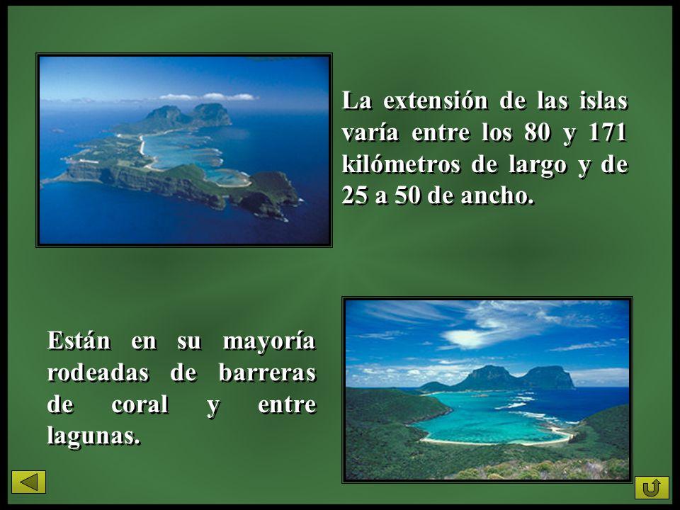 La extensión de las islas varía entre los 80 y 171 kilómetros de largo y de 25 a 50 de ancho.