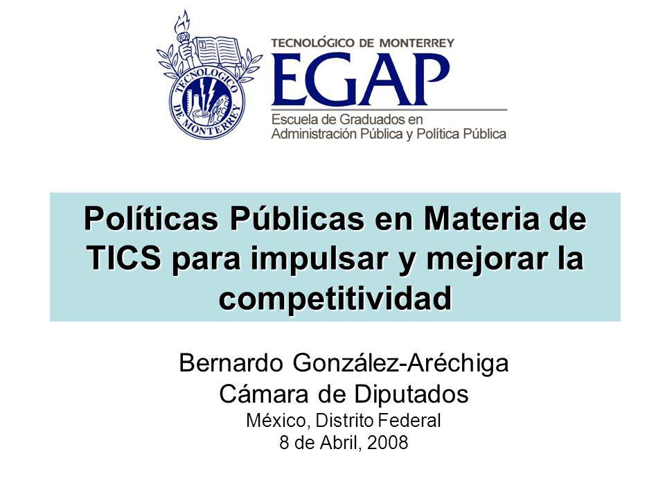Políticas Públicas en Materia de TICS para impulsar y mejorar la competitividad