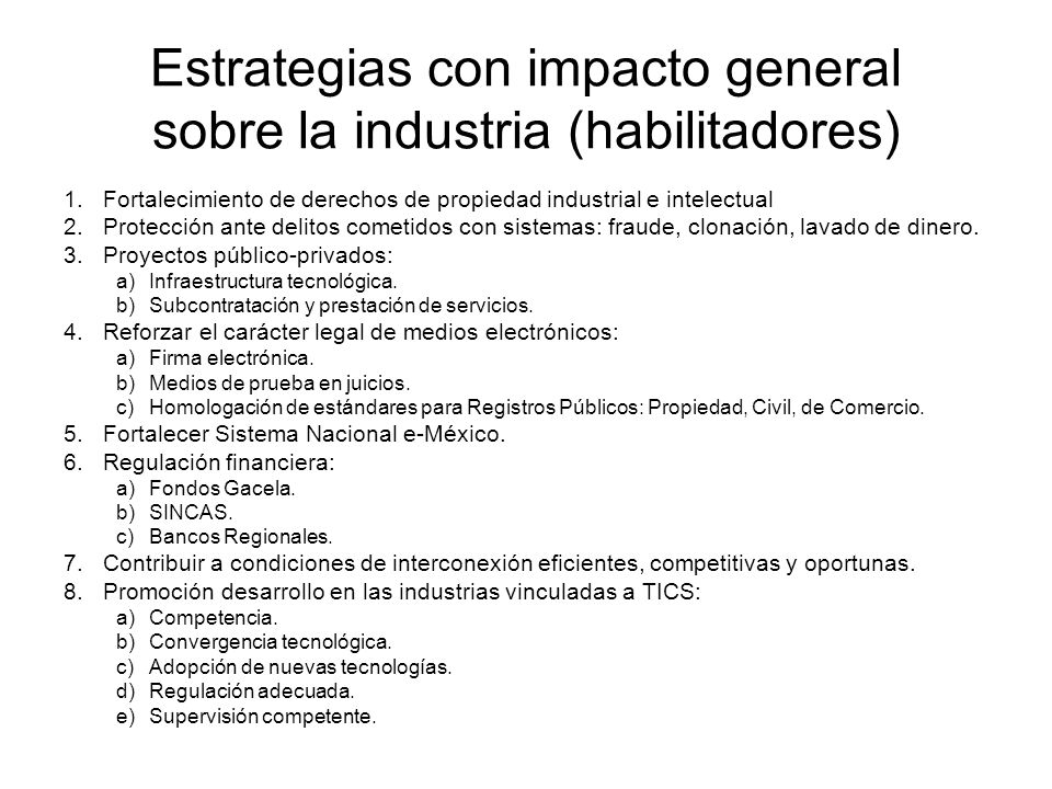 Estrategias con impacto general sobre la industria (habilitadores)