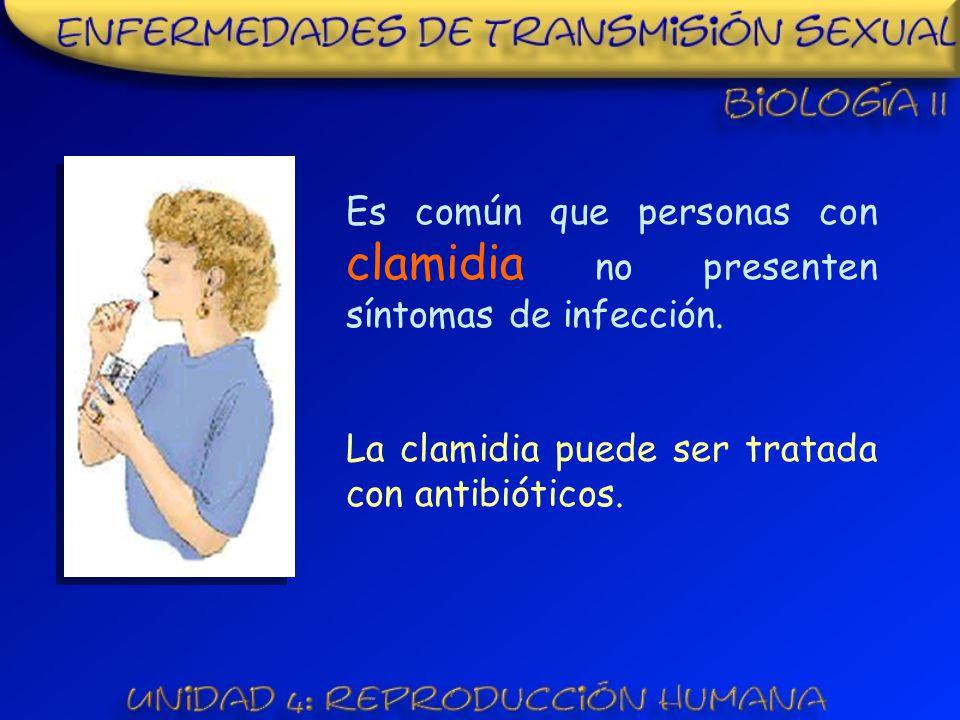 Es común que personas con clamidia no presenten síntomas de infección.