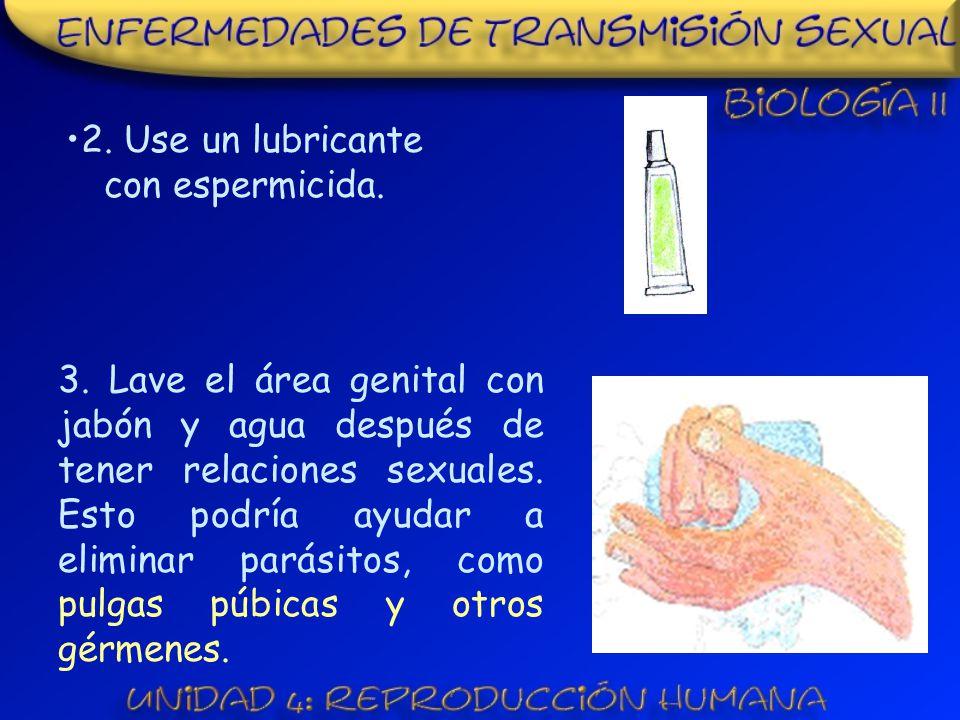 2. Use un lubricante con espermicida.