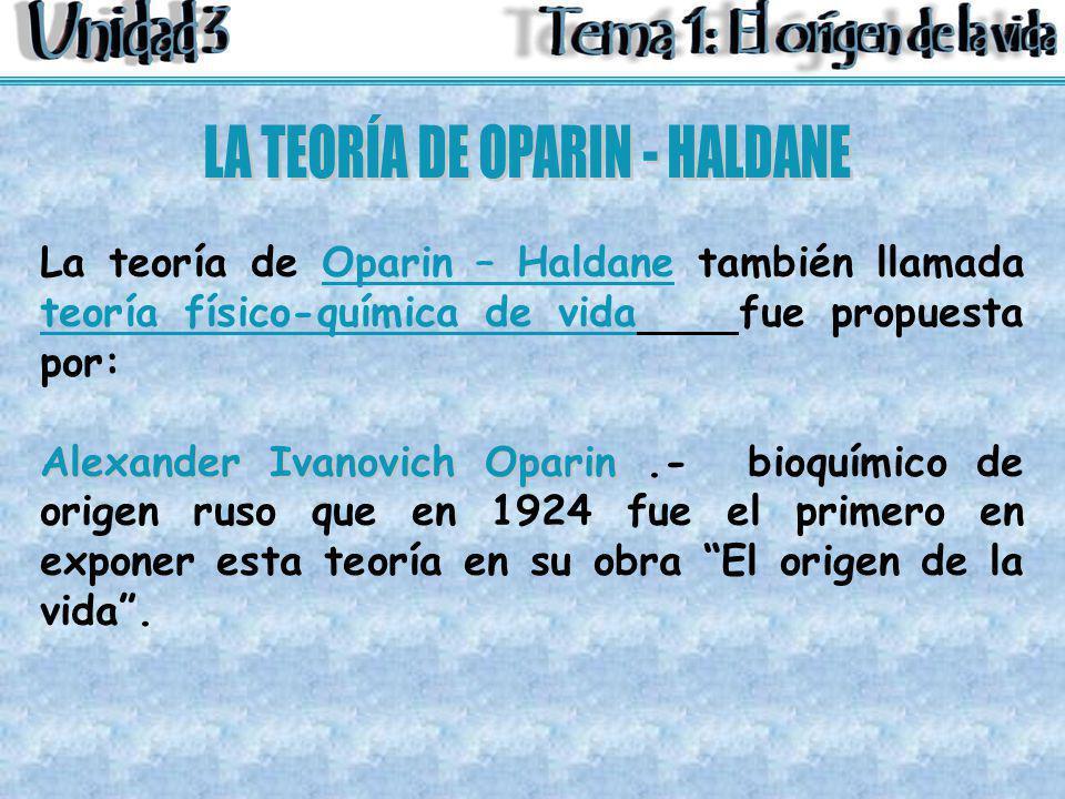 LA TEORÍA DE OPARIN - HALDANE