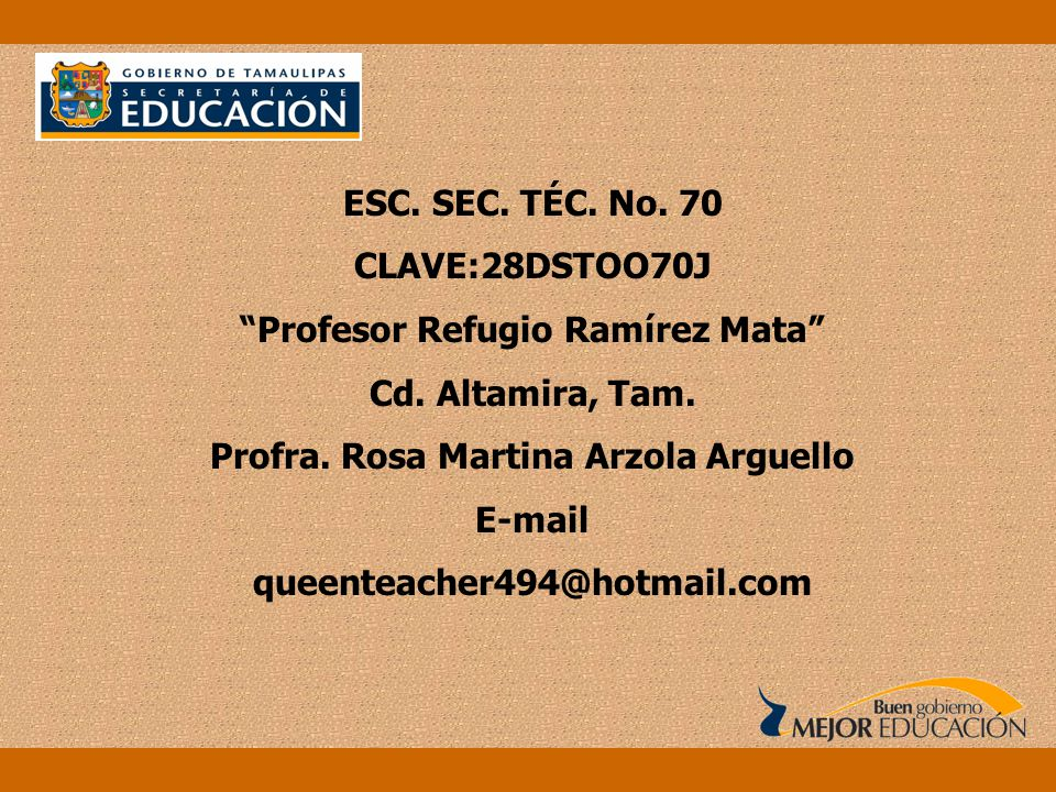 Profesor Refugio Ramírez Mata Profra. Rosa Martina Arzola Arguello