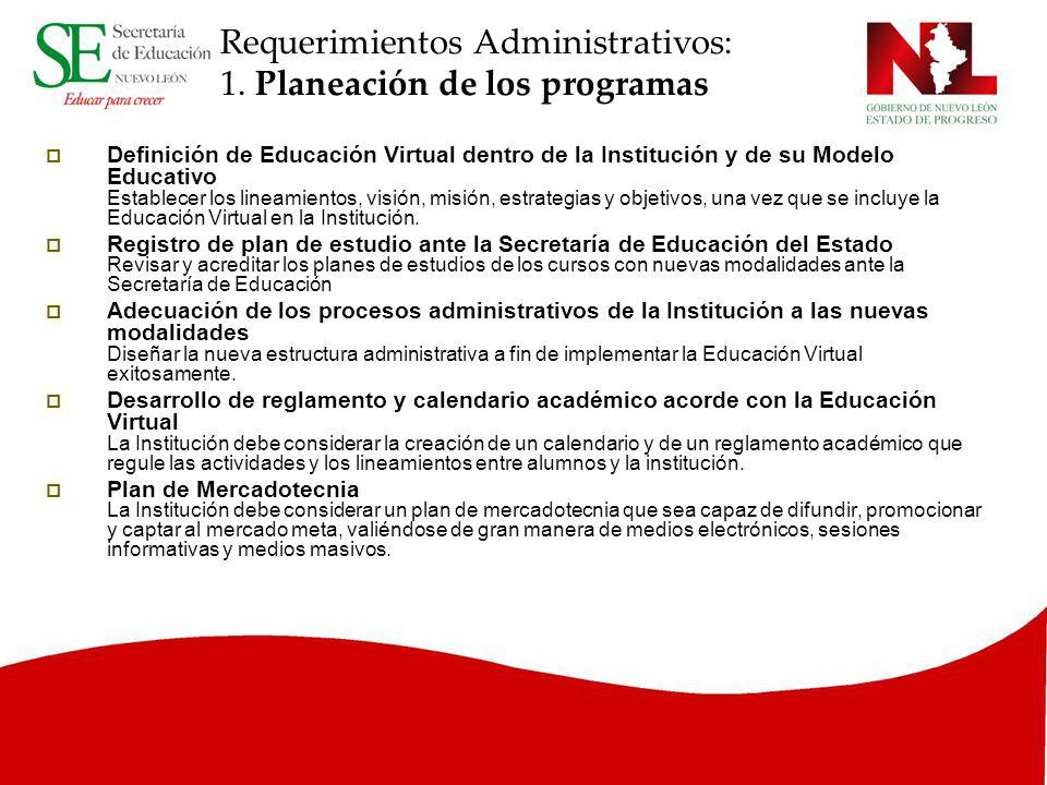 Requerimientos Administrativos: 1. Planeación de los programas