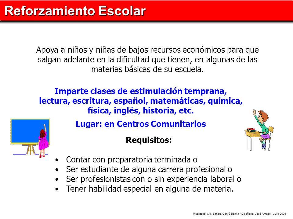 física, inglés, historia, etc. Lugar: en Centros Comunitarios
